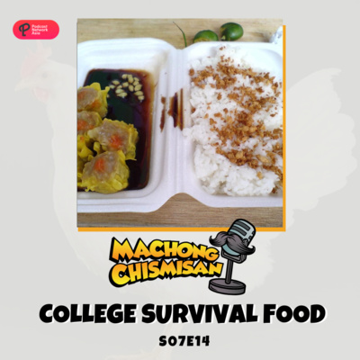 Machong Chismisan - S07E14- College Survival Food