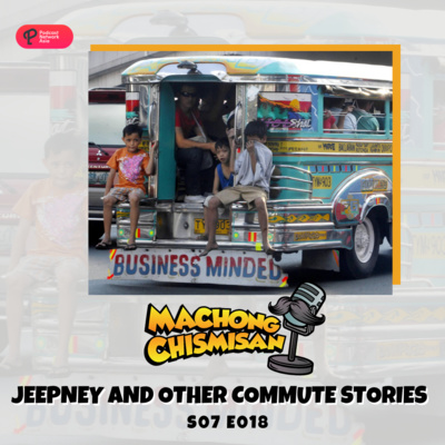 Machong Chismisan - S07E18 - Jeepney and Other Commute Stories