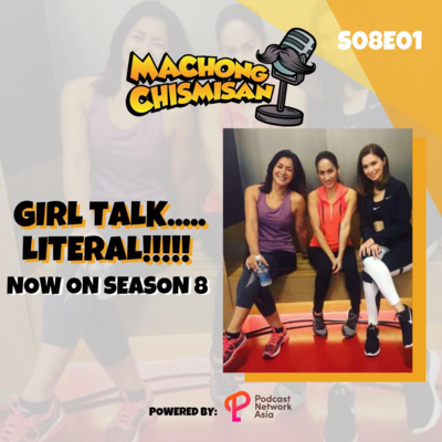 Machong Chismisan - S08E01 - Girl Talk........Literal!!!