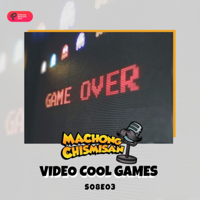Machong Chismisan - S08E03 - Video Cool Games
