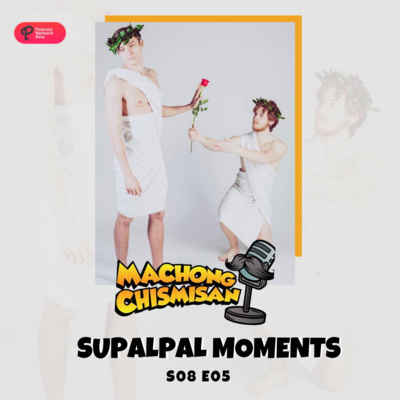 Machong Chismisan - S08E05 - Supalpal Moments