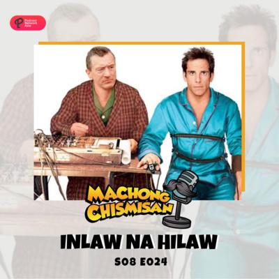 Machong Chismisan - S08E24 -Inlaw Na Hilaw
