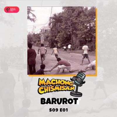 Machong Chismisan - S09E01 - Barurot!!!