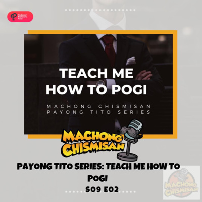 Machong Chismisan - S09E02 - Payong Tito Series Teach Me how to Pogi
