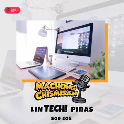 Machong Chismisan - S09E05 - LinTECH! Pinas