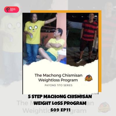 Machong Chismisan - S09E11 - 5 Step Machong Chismisan Weight Loss Program