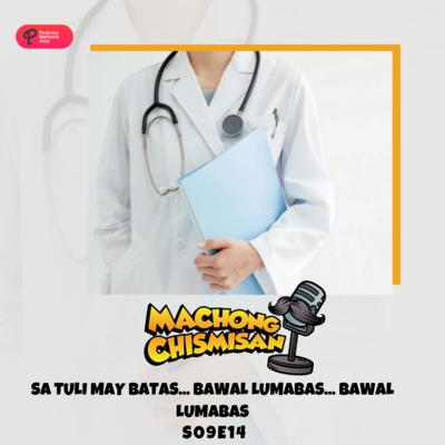 Machong Chismisan - S09E14 - Sa Tuli may Batas... bawal lumabas... bawal lumabas