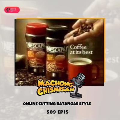Machong Chismisan - S09E15 - Online Cutting Batangas Stlye