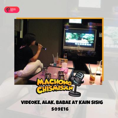Machong Chismisan - S09E16 - Videoke, Alak, Babae at Kain Sisig