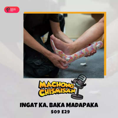 Machong Chismisan - S09E29 - Ingat Ka, Baka Madapaka