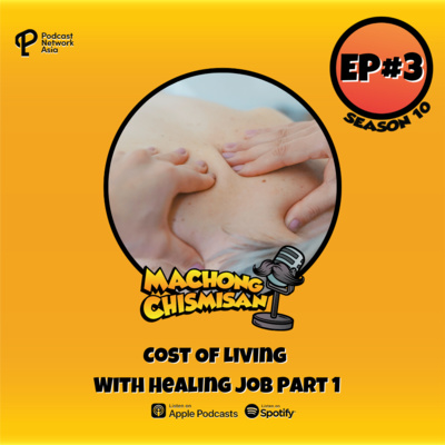 Machong Chismisan - S10E03 - Cost Of Living With Healing Job Part 1