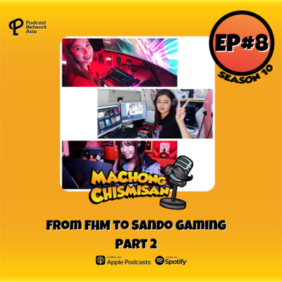 Machong Chismisan - S10E08 - From FHM to Sando Gaming - Part 2