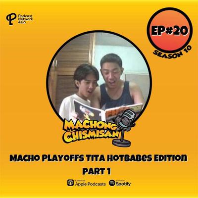 Machong Chismisan - S10E20 - Macho Playoffs Tita Hotbabes Edition Part 1