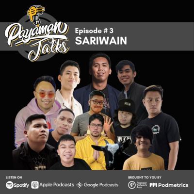 Ep. 3: SARIWAIN