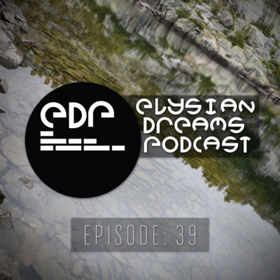 Elysian Dreams Episode 016 (Techno Focus) by Elysian Dreams Podcast