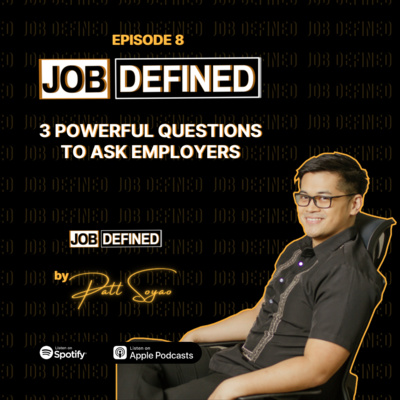 Episode 8: 3 Powerful Questions to Ask Employers