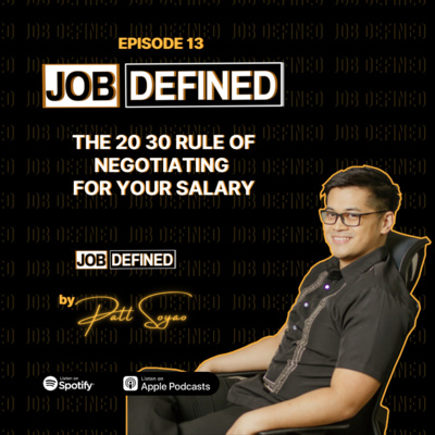 Episode 13: The 20 30 Rule of Negotiating for your Salary