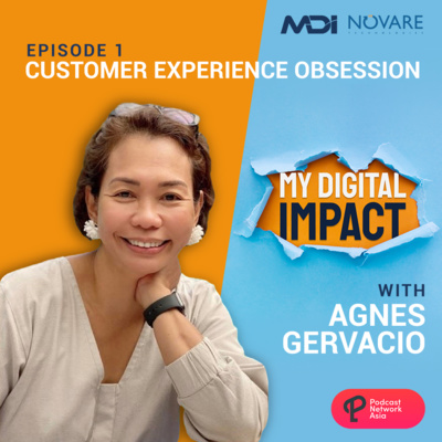Ep. 1: Pilot - Customer Experience Obsession with Agnes Gervacio