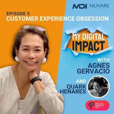 Ep. 5: Customer Experience Obsession - Quark Henares of Globe Studios