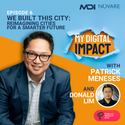Ep. 6: We Built This City - Donald Lim of DITO CME and Udenna Corporation