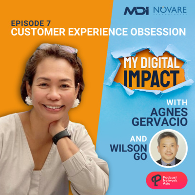 Ep. 7: Customer Experience Obsession - Wilson Go of Philippine Airlines