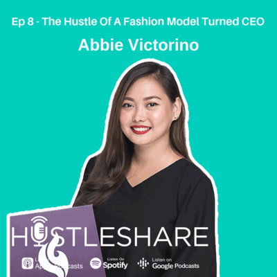 Abbie Victorino - The Hustle Of A Fashion Model Turned CEO