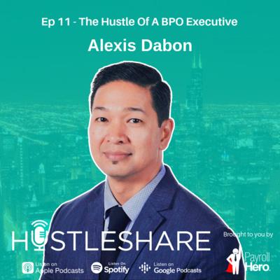 Alexis Dabon - The Hustle Of A BPO Executive