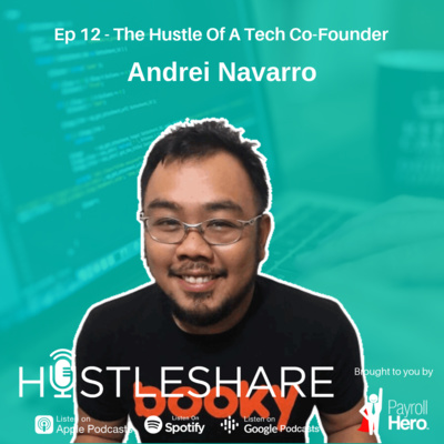 Andrei Navarro - The Hustle Of A Tech Co-Founder