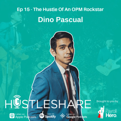 Dino Pascual - The Hustle Of An OPM Rockstar
