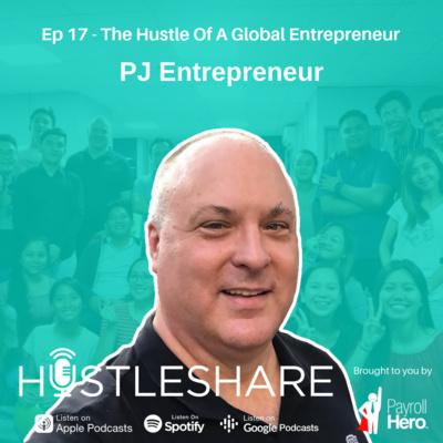 PJ Entrepreneur - The Hustle Of A Global Entrepreneur