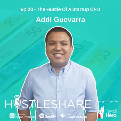 Addi Guevara - The Hustle Of A Startup CFO