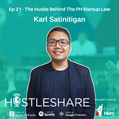 Karl Satinitigan - The Hustle Behind The Philippine Startup Law