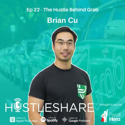 Brian Cu - The Hustle Behind Grab