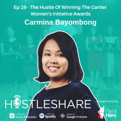 Carmina Bayombong - The Hustle Of Winning The Cartier Women's Initiative Awards
