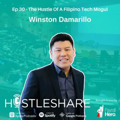 Winston Damarillo - The Hustle Of A Filipino Tech Mogul