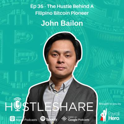 John Bailon - The Hustle Behind A Filipino Bitcoin Pioneer