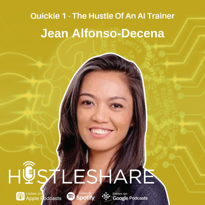 Quickie 1: Jean Alfonso-Decena - The Hustle Of An AI Trainer