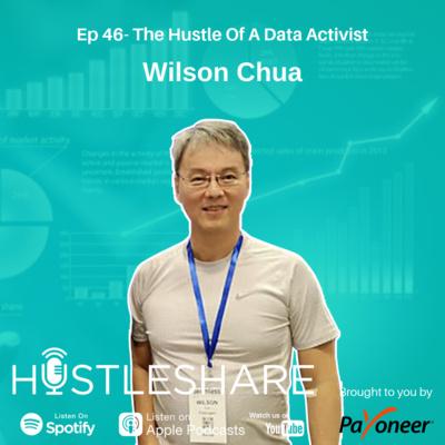 Wilson Chua - The Hustle Of A Data Activist