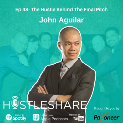 John Aguilar - The Hustle Behind The Final Pitch