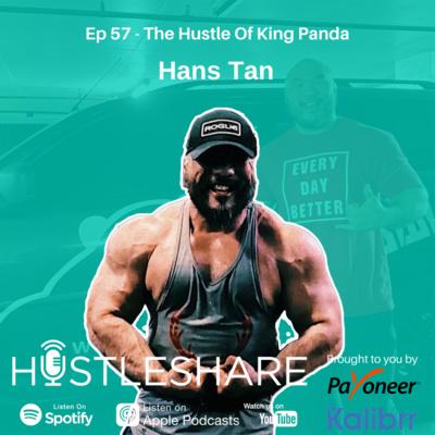 Hans Tan - The Hustle Of King Panda