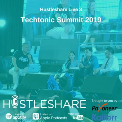 Hustleshare Live 3 - Techtonic 2019