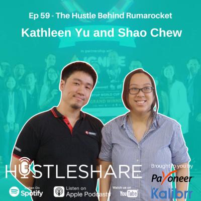 Kathleen Yu and Shao Chew - The Hustle Behind Rumarocket
