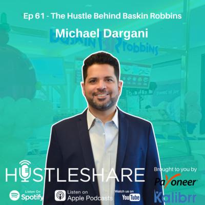 Michael Dargani - The Hustle Behind Baskin Robbins