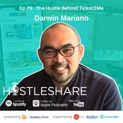Darwin Mariano - The Hustle Behind Ticket2Me