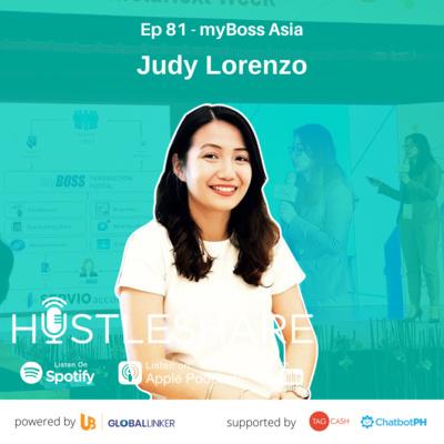 Judy Lorenzo - The Hustle Behind myBoss Asia