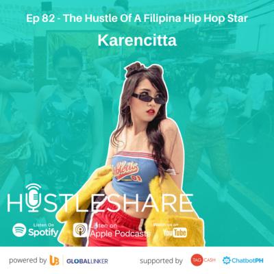 Karencitta - The Hustle Of A Filipina Hip Hop Star