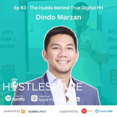 Dindo Marzan - The Hustle Behind True Digital Philippines