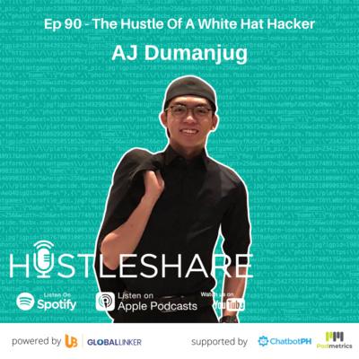 AJ Dumanjug - The Hustle Of A White Hat Hacker
