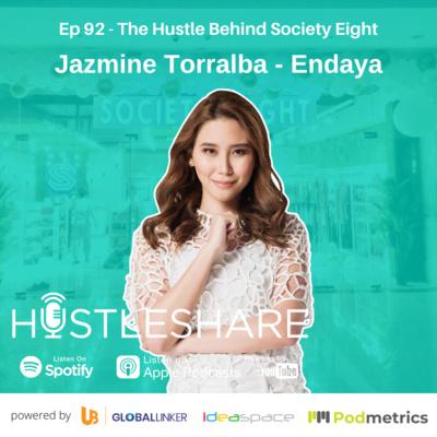 Jazmine Torralba - Endaya - The Hustle Behind Society Eight