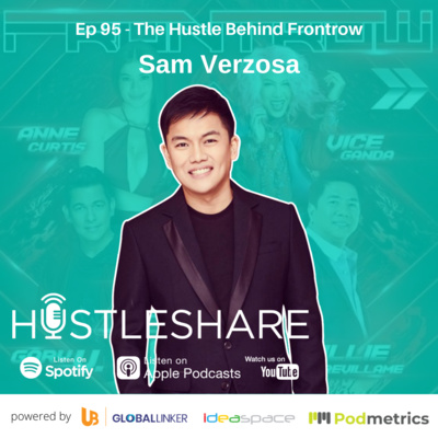 Sam Verzosa - The Hustle Behind Frontrow